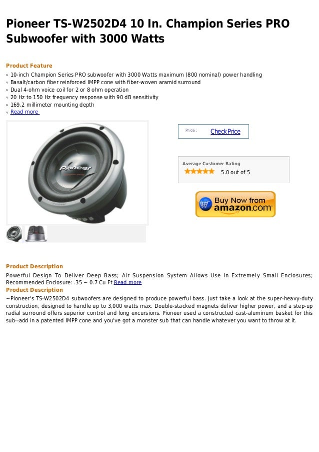 Pioneer ts w2502 d4 10 in. champion series pro subwoofer with 3000 watts