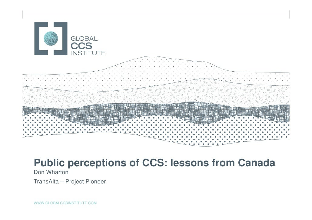 Webinar slides - Public perceptions of CCS: Polling results from the Project Pioneer in Alberta, Canada