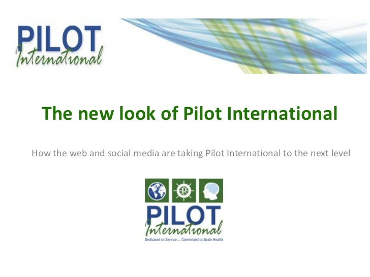 The new look of Pilot InternationalHow the web and social media are taking Pilot International to the next level