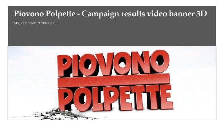 Piovono Polpette Campaign Results
