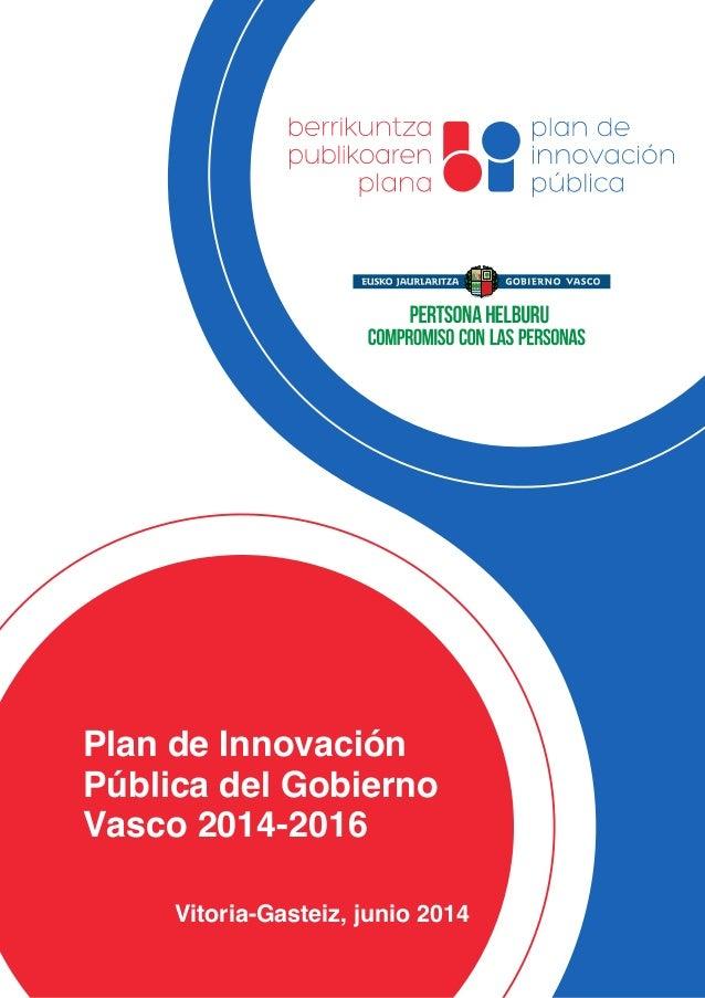 Plan de Innovación Pública 2014-2016 del Gobierno Vasco