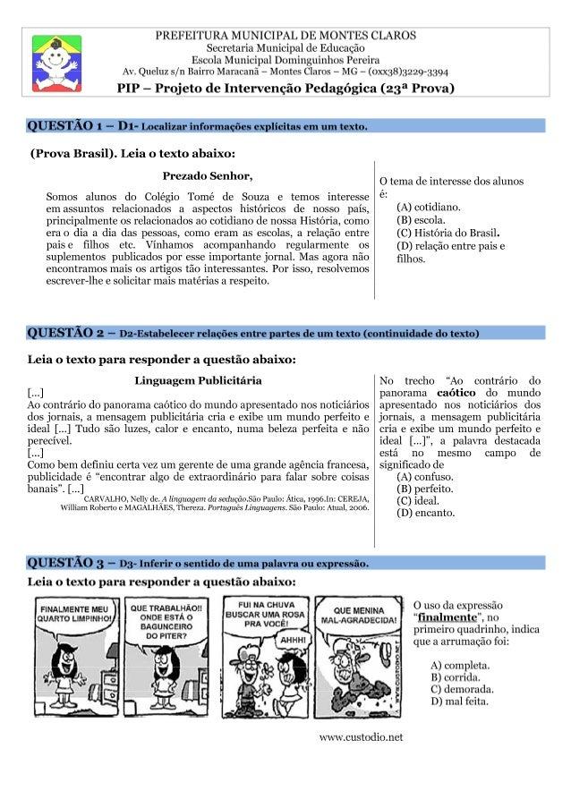 PREFEITURA MUNICIPAL DE MONTES CLAROS  Secretaria Municipal de Educação  Escola Municipal Dominguinhos Pereira  Av. Queluz...