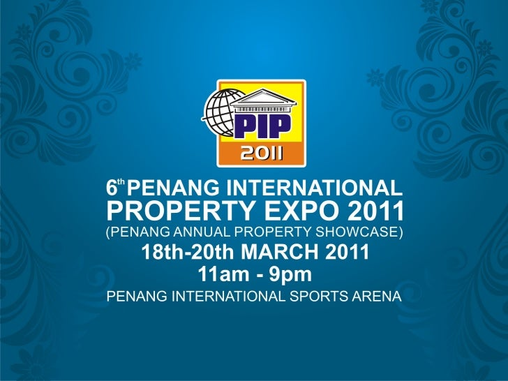 PIP2011 Penang International Property Expo 18-20 March