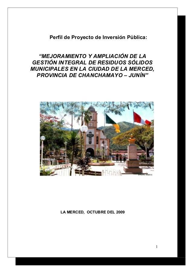 """Perfil de Proyecto de Inversión Pública:  """"MEJORAMIENTO Y AMPLIACIÓN DE LA GESTIÓN INTEGRAL DE RESIDUOS SÓLIDOS MUNICIPALE..."""