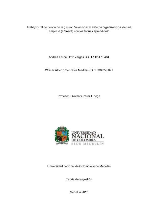 """Trabajo final de teoría de la gestión """"relacionar el sistema organizacional de una                 empresa (colanta) con l..."""