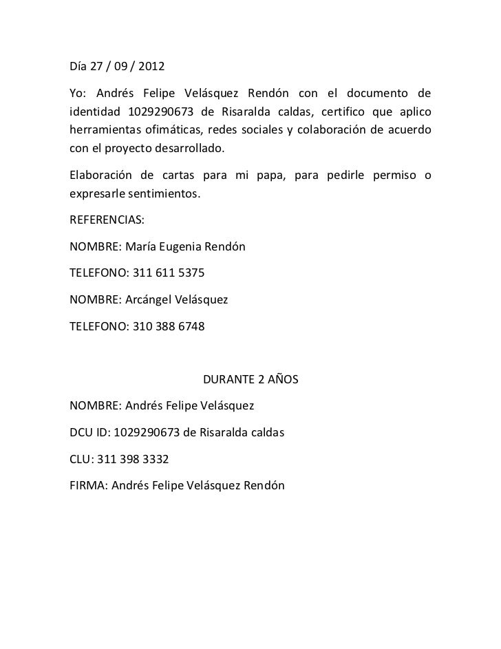 Día 27 / 09 / 2012Yo: Andrés Felipe Velásquez Rendón con el documento deidentidad 1029290673 de Risaralda caldas, certific...