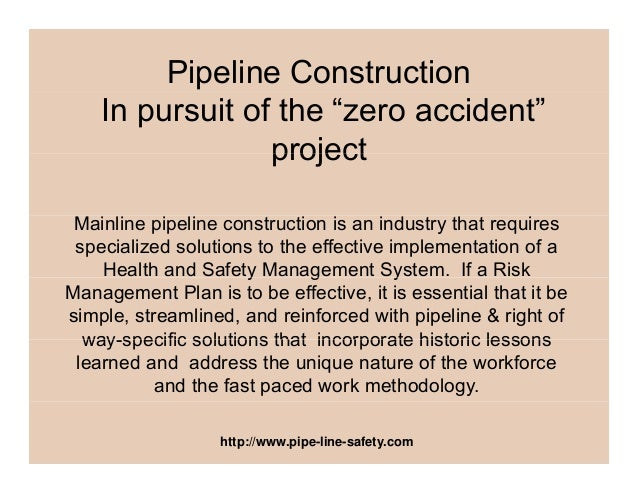 """Pipeline Construction In pursuit of the """"zero accident"""" projectproject Mainline pipeline construction is an industry that ..."""
