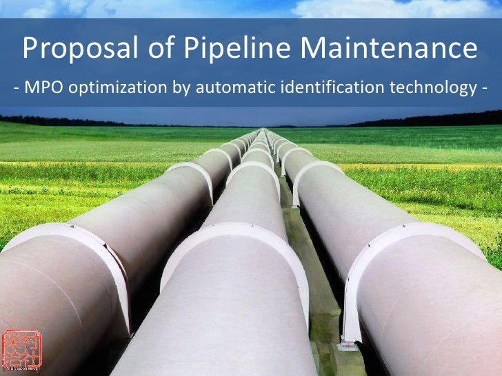 Proposal of Pipeline Maintenance- MPO optimization by automatic identification technology -