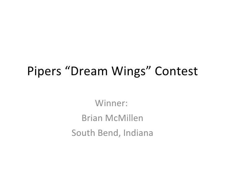 "Piper ""Dream Wings"" Winner"