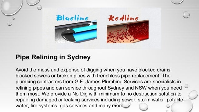 Pipe Relining in SydneyAvoid the mess and expense of digging when you have blocked drains,blocked sewers or broken pipes w...
