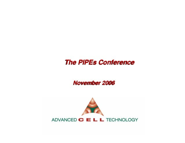 The PIPEs ConferenceThe PIPEs ConferenceNovember 2006November 2006