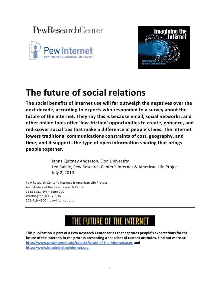 Future of internet socialrelations