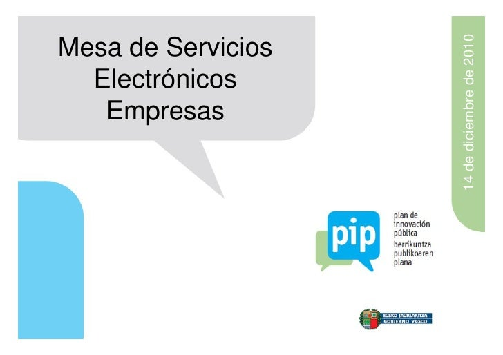 14 de diciembre de 2010Mesa de Servicios  Electrónicos   Empresas
