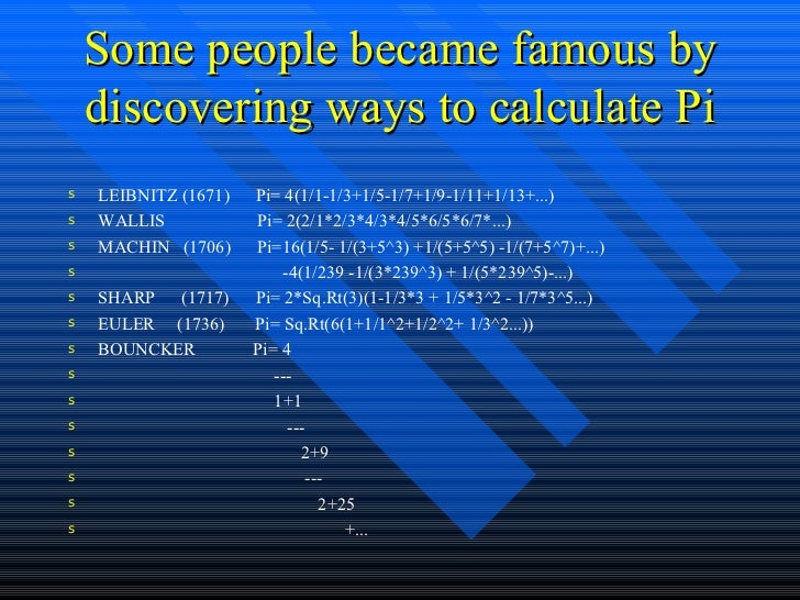 Does anyone know who discovered pi?