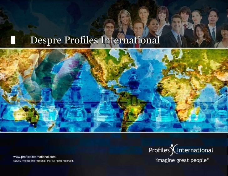 Despre Profiles International