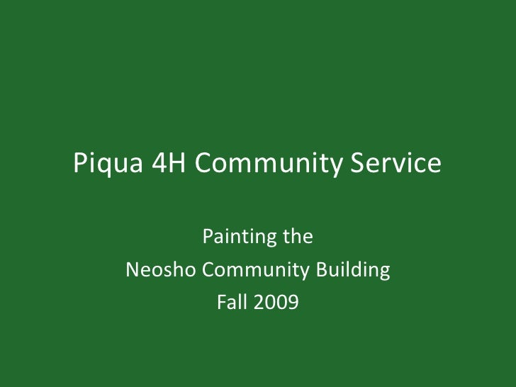 Piqua 4H Community Service<br />Painting the <br />Neosho Community Building<br />Fall 2009<br />