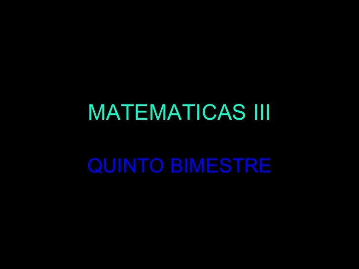 MATEMATICAS II I QUINTO  BIMESTRE