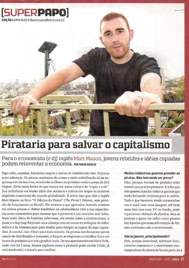 Pirataria para salvar o Capitalismo
