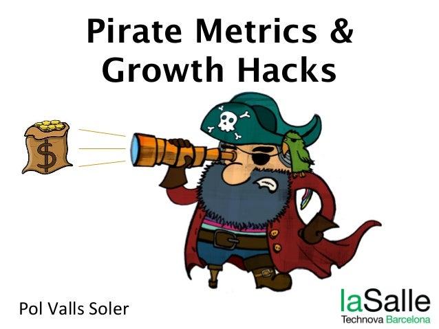 Pirate Metrics & Growth Hacks