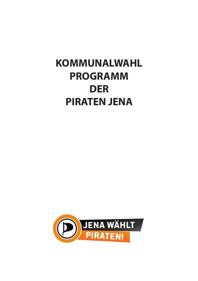 KOMMUNALWAHL PROGRAMM DER PIRATEN JENA