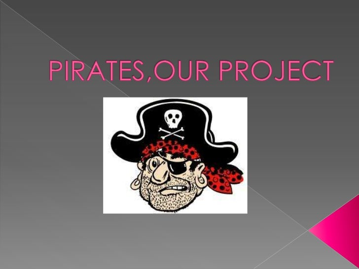 Pirates,our project1 b