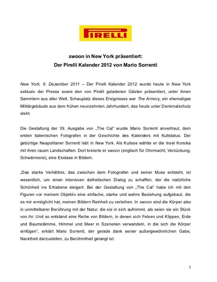 swoon in New York präsentiert:                  Der Pirelli Kalender 2012 von Mario SorrentiNew York, 6. Dezember 2011 – D...
