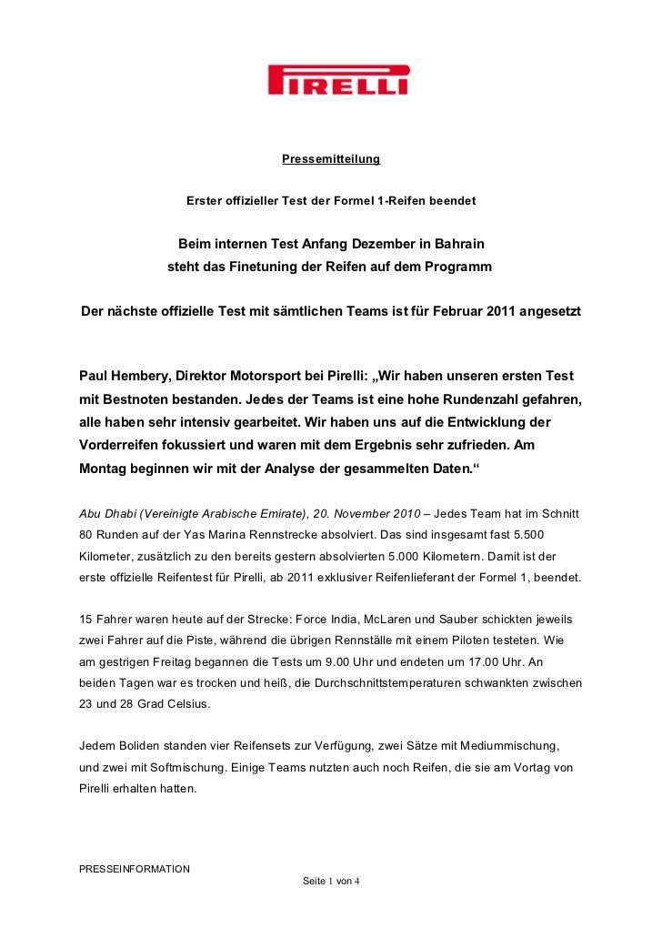 Pressemitteilung                     Erster offizieller Test der Formel 1-Reifen beendet                    Beim internen ...