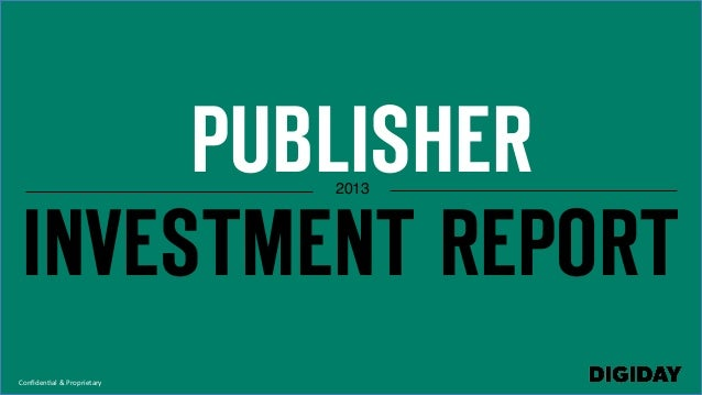 Publisher Investment Report