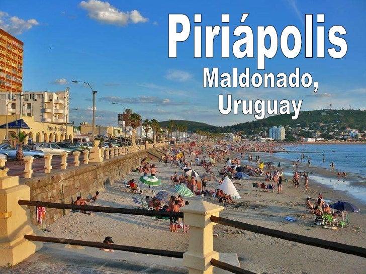 Piriápolis Maldonado, Uruguay