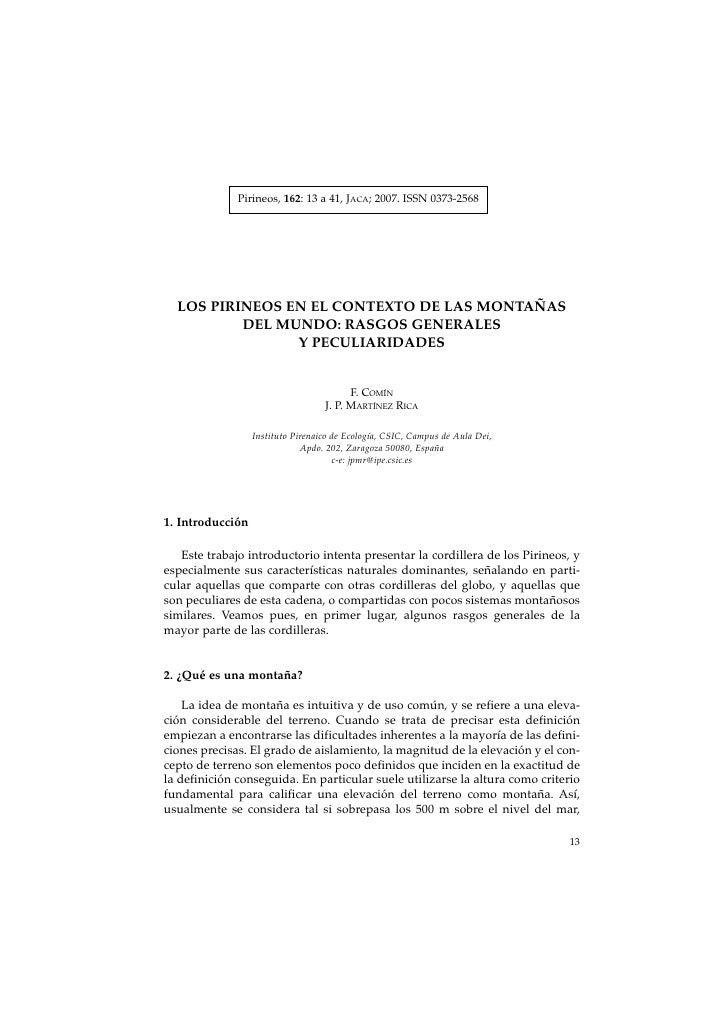 Pirineos, 162: 13 a 41, JACA; 2007. ISSN 0373-2568  LOS PIRINEOS EN EL CONTEXTO DE LAS MONTAÑAS          DEL MUNDO: RASGOS...