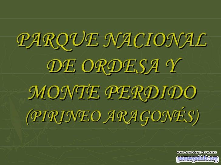PARQUE NACIONAL DE ORDESA Y MONTE PERDIDO (PIRINEO ARAGONÉS)