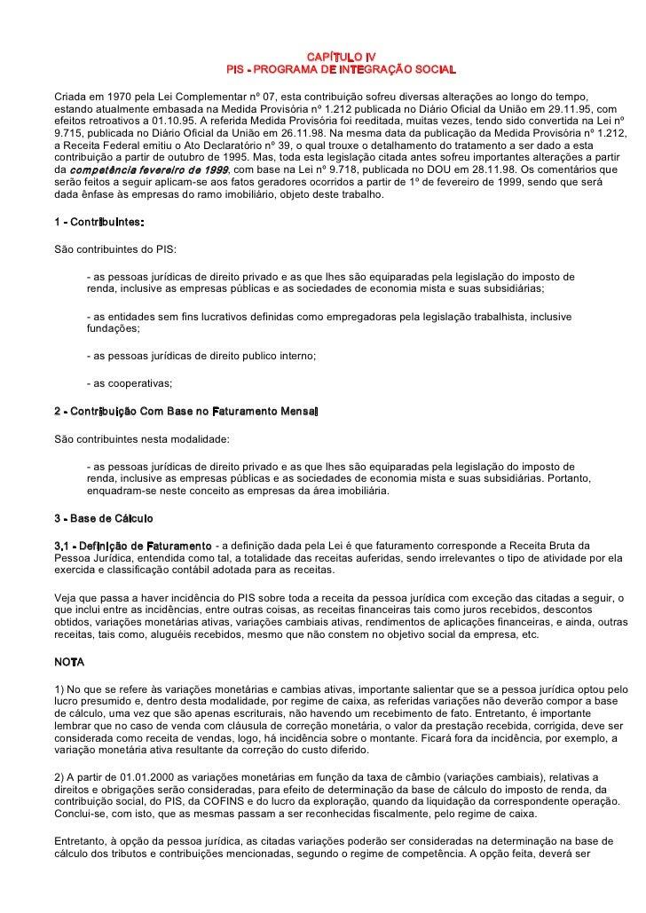 CAPÍTULOIV                                     PISPROGRAMADEINTEGRAÇÃOSOCIAL  Criadaem1970pelaLeiComplementa...