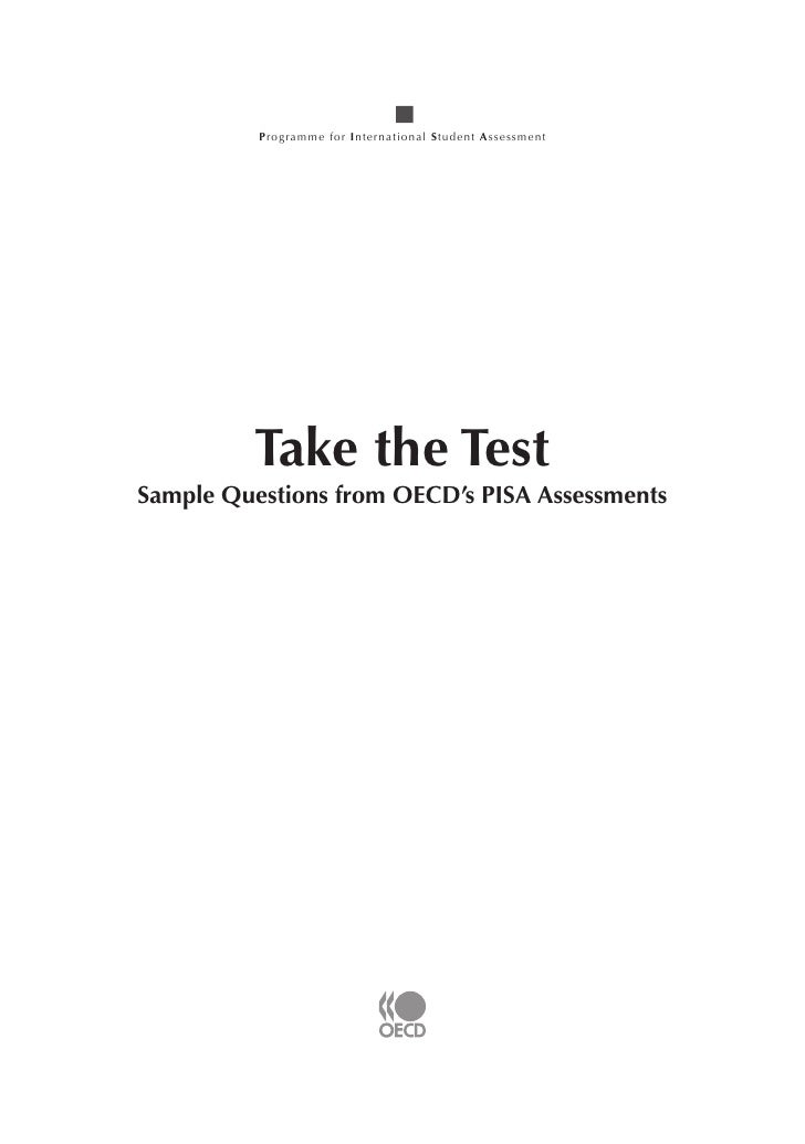 Programme for International Student Assessment         Take the TestSample Questions from OECD's PISA Assessments