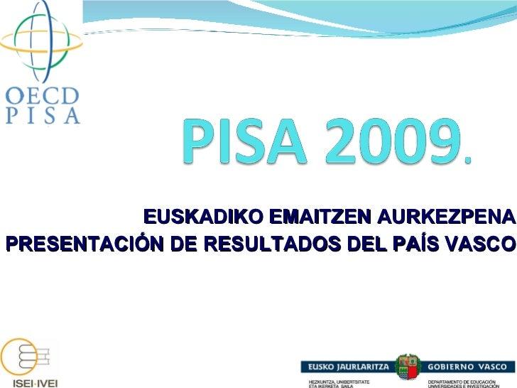 PISA_2009_Prentsaurrekoa.ppt