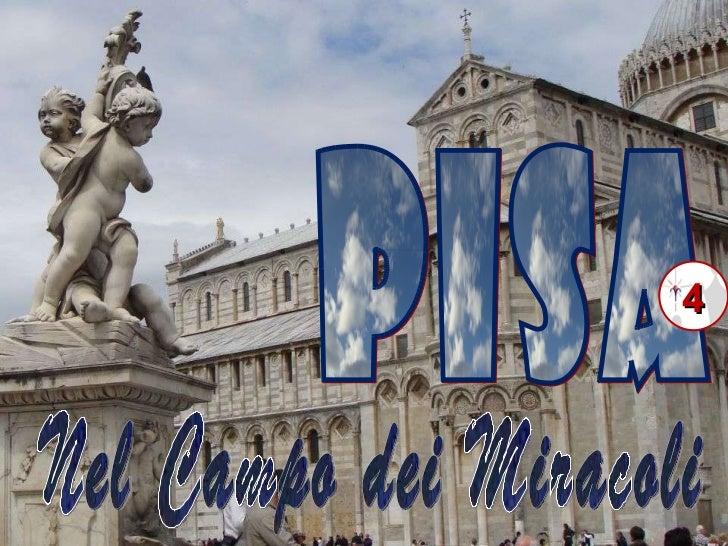 PISA 4 Nel Campo dei Miracoli