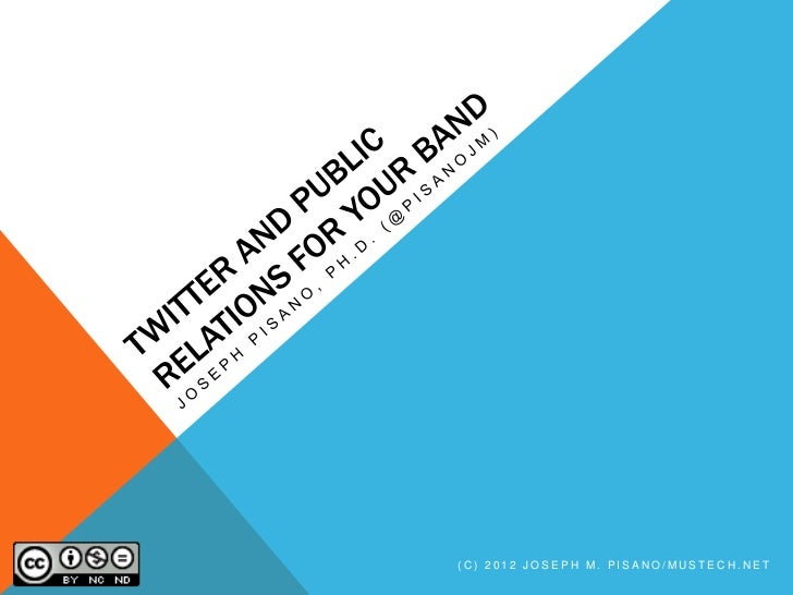 Twitter for Bands and Public Relations
