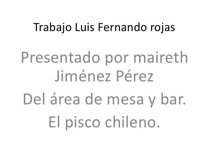Pisco chileno mai
