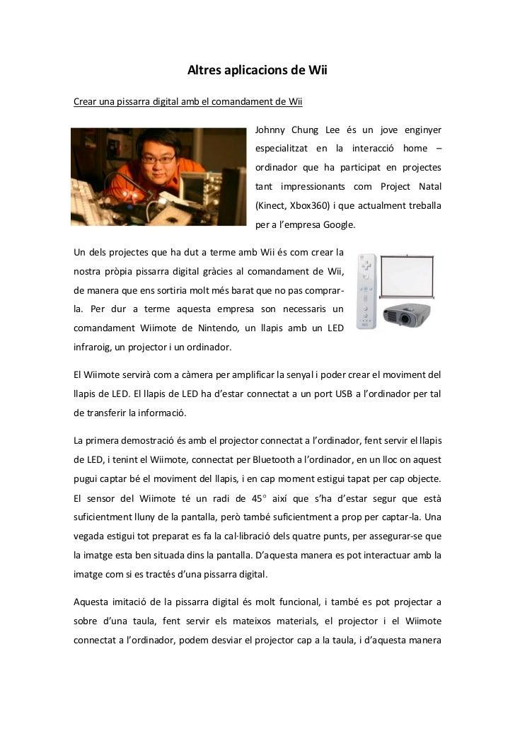 Altres aplicacions de WiiCrear una pissarra digital amb el comandament de Wii                                            J...