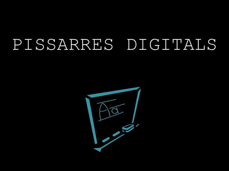 PISSARRES DIGITALS