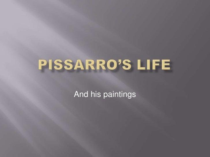 Pissarro's life