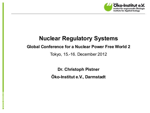 "Nuclear Regulatory SystemsGlobal Conference for a Nuclear Power Free World 2           Öñíûñ.""³·°¯³¸°""Æçåçïäçô""´²³´       ..."