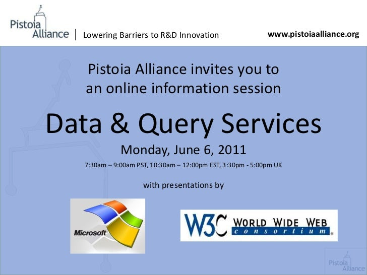 | Lowering Barriers to R&D Innovation<br />www.pistoiaalliance.org<br />Pistoia Alliance invites you to <br />an online in...