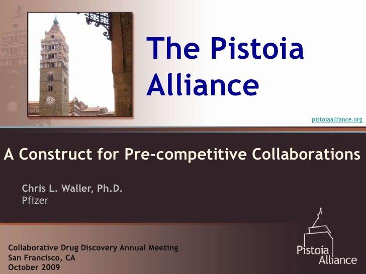 The Pistoia                                   Alliance                                                 pistoiaalliance.org...