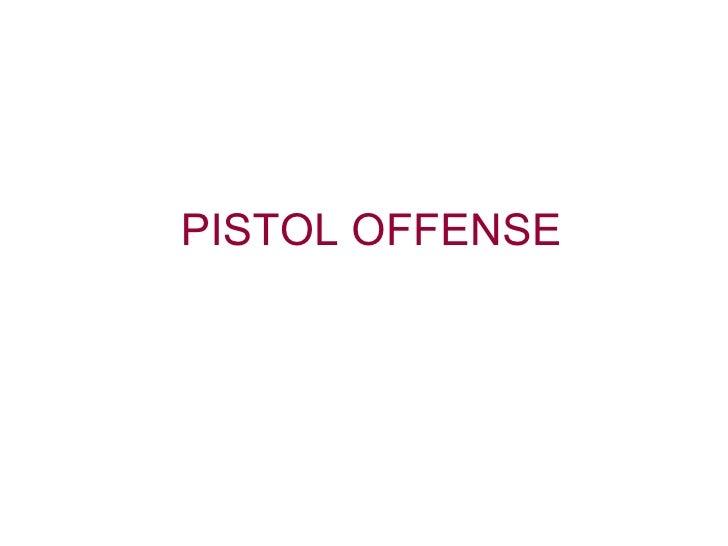 Pistol Offense