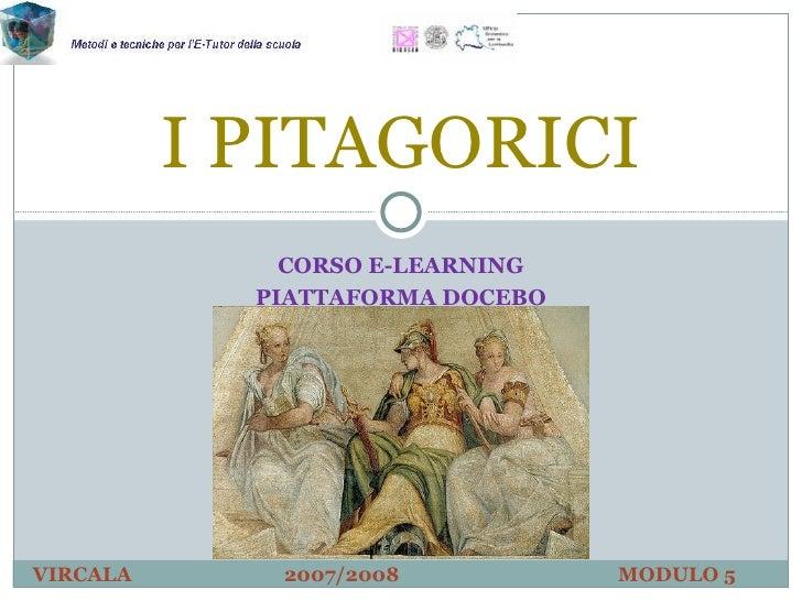 CORSO E-LEARNING PIATTAFORMA DOCEBO I PITAGORICI