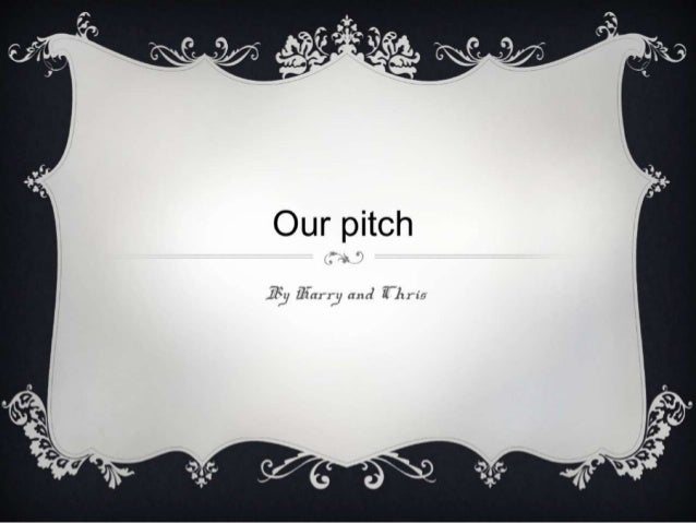 Our Pitch
