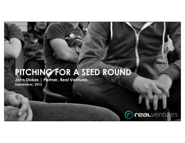 Real Ventures - Pitching for a seed round - final