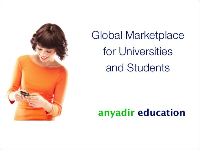 Global Marketplace for Universities and Students  anyadir education  1