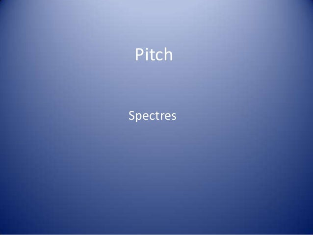 PitchSpectres