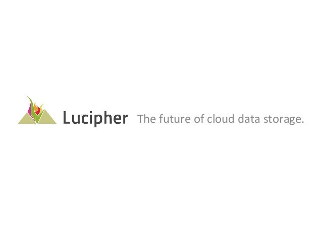 The future of cloud data storage.